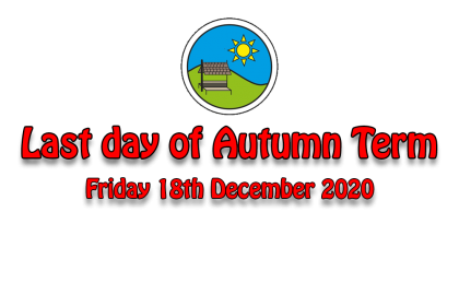 Last day of Autumn Term